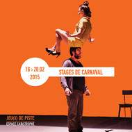 15 Stages de Carnaval @ l'Espace Catastrophe