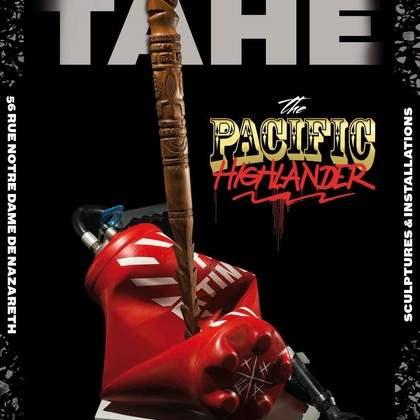 Exposition The Pacific Highlander de TAHE à l'espace quinzequinze